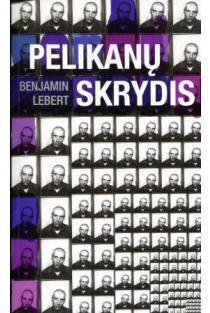 Pelikanų skrydis | Benjamin Lebert