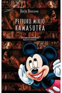 Peliuko Mikio kamasutra | Darja Doncova