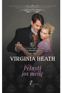 Pelnyti jos meilę | Virginia Heath