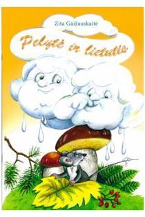 Pelytė ir lietutis | Zita Gaižauskaitė