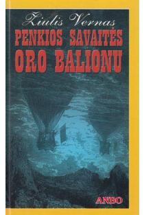 Penkios savaitės oro balionu | Jules Verne (Žiulis Vernas)