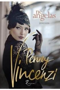 "Ne angelas (trilogijos ""Laiko pinklės"" 1-oji knyga) | Penny Vincenzi"