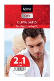 Per daug paslapčių (Aistra) (2 už 1 kainą) | Olivia Gates
