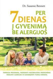 Per 7 dienas į gyvenimą be alergijos | Dr. Susanne Bennett