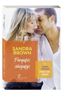 Pergalės svaigulys (+ Sarah Morgan. Didelis baltas deimantas) | Sandra Brown