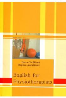 English for Physiotherapists | Daiva Civilkienė, Regina Lauruškienė
