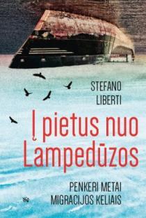 Į pietus nuo Lampedūzos | Stefano Liberti