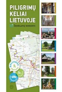 Piligrimų keliai Lietuvoje. Žemėlapių rinkinys |