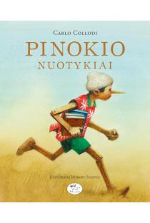 Pinokio nuotykiai: medinuko istorija   Carlo Collodi