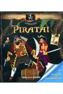 "Piratai. Nepaprasta ""Larousse"" enciklopedija | Francoise de Guibert"