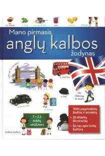 Mano pirmasis anglų kalbos žodynas. 7-11 metų vaikams | Giovanni Picci, Matt Stokes