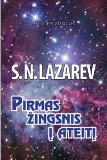 Pirmas žingsnis į ateitį | Sergej Lazarev