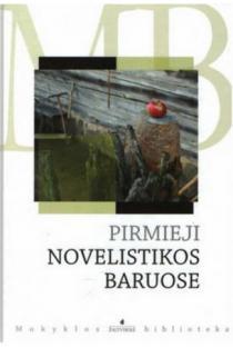 Pirmieji novelistikos baruose (Mokyklos biblioteka) |