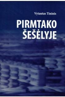 Pirmtako šešėlyje | Vytautas Tininis