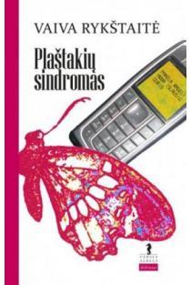 Plaštakių sindromas | Vaiva Rykštaitė