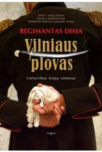 Vilniaus plovas | Regimantas Dima