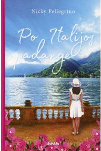 Po Italijos padange | Nicky Pellegrino