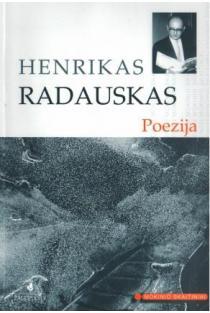H. Radauskas. Poezija (Mokinio skaitiniai) | Henrikas Radauskas