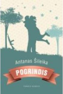 Pogrindis   Antanas Šileika