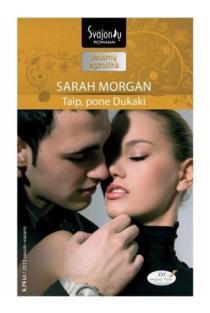 Taip, pone Dukaki (Jausmų egzotika) | Sarah Morgan