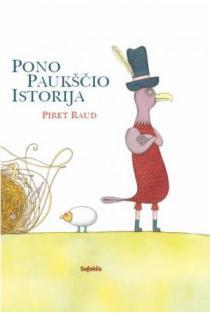 Pono Paukščio istorija | Piret Raud