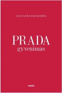 Prada gyvenimas | Gian Luigi Paracchini