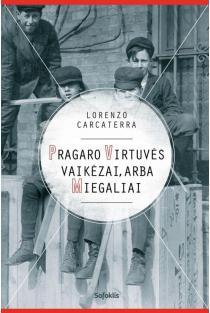 Pragaro virtuvės vaikėzai, arba Miegaliai | Lorenzo Carcaterra