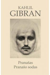 Pranašas. Pranašo sodas | Kahlil Gibran