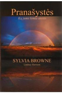Pranašystės. Ką jums lemia ateitis | Sylvia Browne