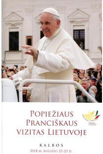 Popiežiaus Pranciškaus vizitas Lietuvoje. Kalbos |