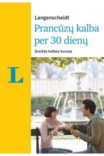 Prancūzų kalba per 30 dienų (su 2 CD) | Fabienne Schreitmuller