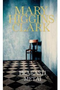 Prarasti metai | Mary Higgins Clark