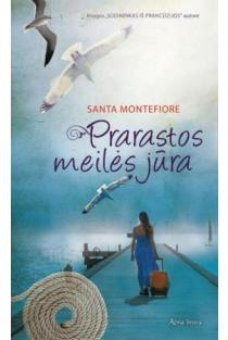 Prarastos meilės jūra | Santa Montefiore
