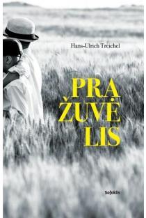 Pražuvėlis   Hans-Ulrich Treichel