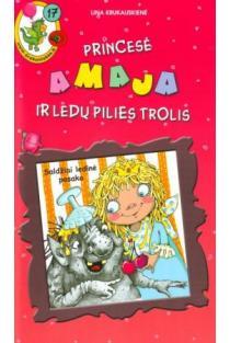 Princesė Amaja ir ledų pilies trolis | Lina Krukauskienė