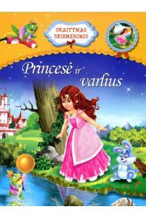 Princesė ir varlius. Skaitymas skiemenimis |