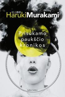 Prisukamo paukščio kronikos | Haruki Murakami