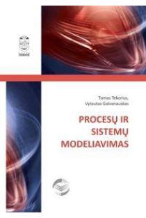Procesų ir sistemų modeliavimas | Tomas Tekorius, Vytautas Galvanauskas