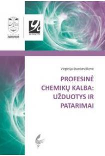 Profesinė chemikų kalba: užduotys ir patarimai   Virginija Stankevičienė