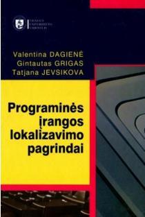 Programinės įrangos lokalizavimo pagrindai | V. Dagienė, G. Grigas, T. Jevsikova