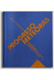 Progreso meteoras | Marija Drėmaitė