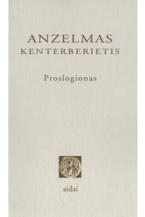 Proslogionas | Anzelmas Kenterberietis