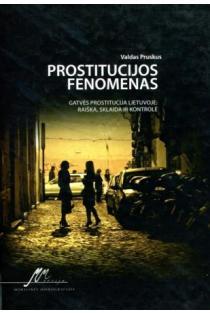 Prostitucijos fenomenas | Valdas Pruskus