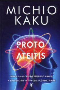 Proto ateitis | Michio Kaku