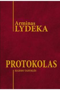 Protokolas: elgesio taisyklės | Arminas Lydeka