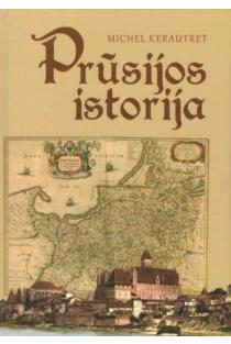 Prūsijos istorija | Michel Kerautret