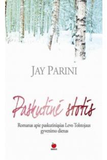 Paskutinė stotis | Jay Parini