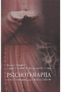 Psichoterapija: knyga profesionalams ir smalsiesiems | Eugenijus Laurinaitis, Raimundas Milašiūnas