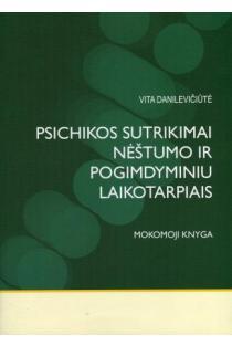 Psichikos sutrikimai nėštumo ir pogimdyminiu laikotarpiais | V. Danilevičiūtė