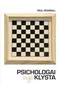 Psichologai irgi klysta | Paul Pearsall